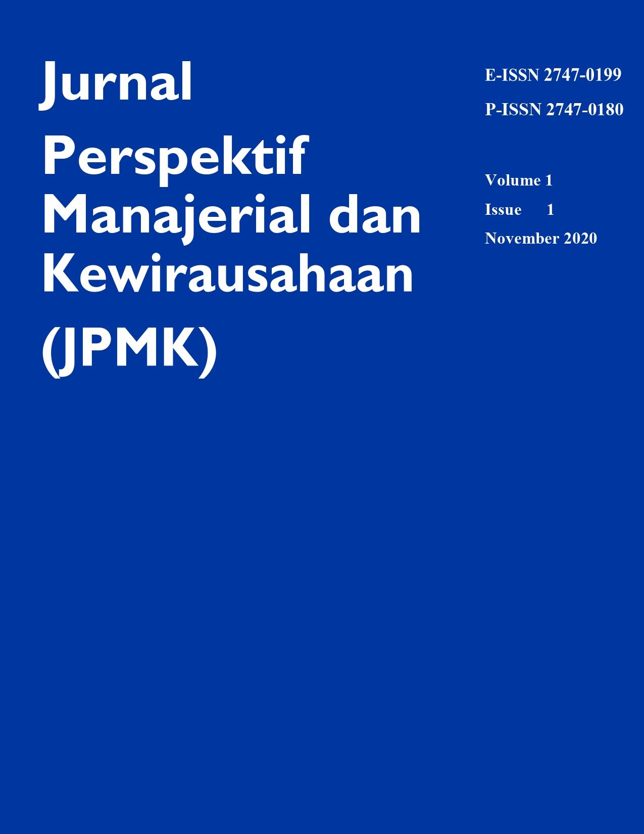 Lihat Vol 1 No 1 (2020): Jurnal Perspektif Manajerial dan Kewirausahaan (JPMK) (November 2020)